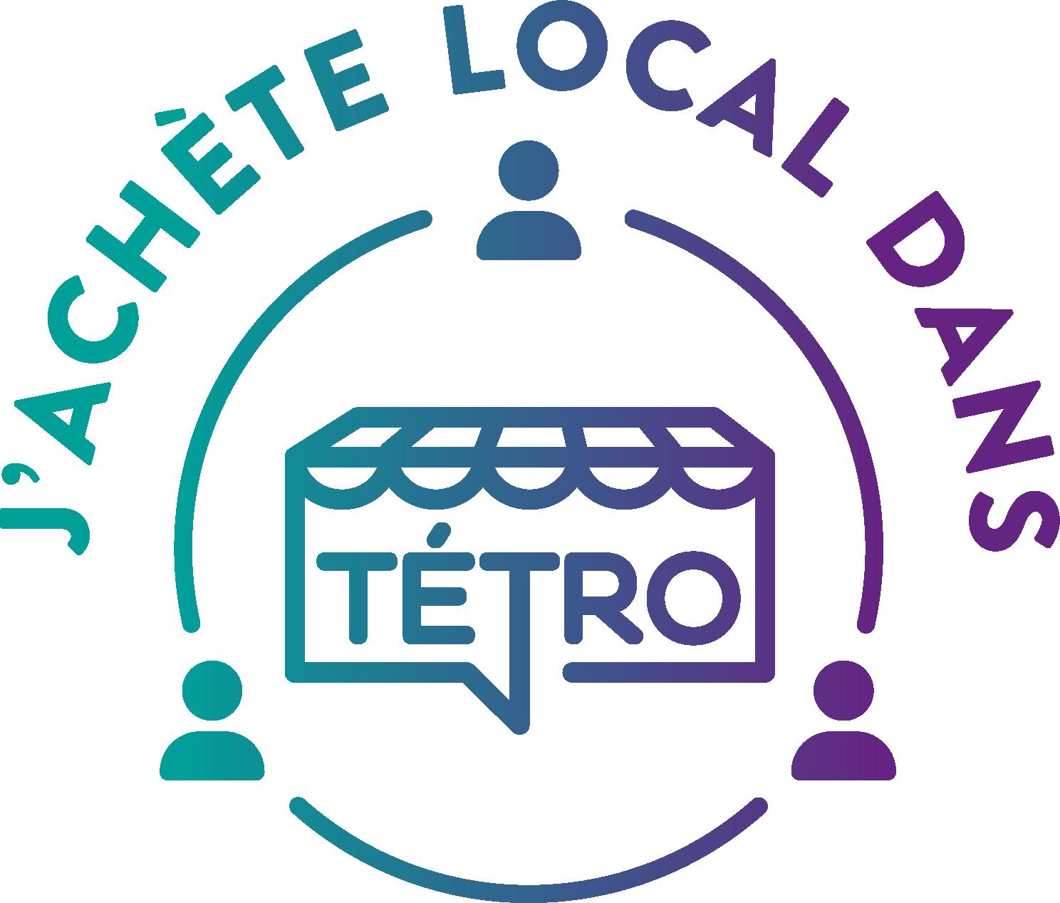 J'achète local dans Tétro : campagne de sociofinancement